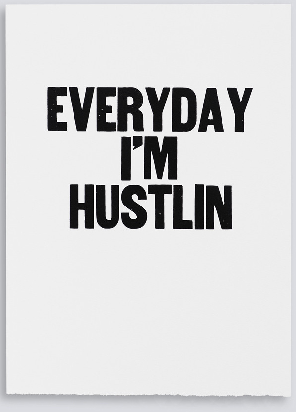 ebb + flow :: everyday i'm hustlin'